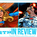 REBIRTH IN REVIEW: 'CYBORG' Starts Over, 'SUPERGIRL' Charges Ahead -- HEY, KIDS! COMICS!