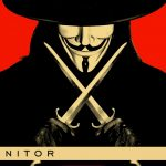 We Watched 'V FOR VENDETTA', Because Reasons -- THE ANTI-MONITOR PODCAST