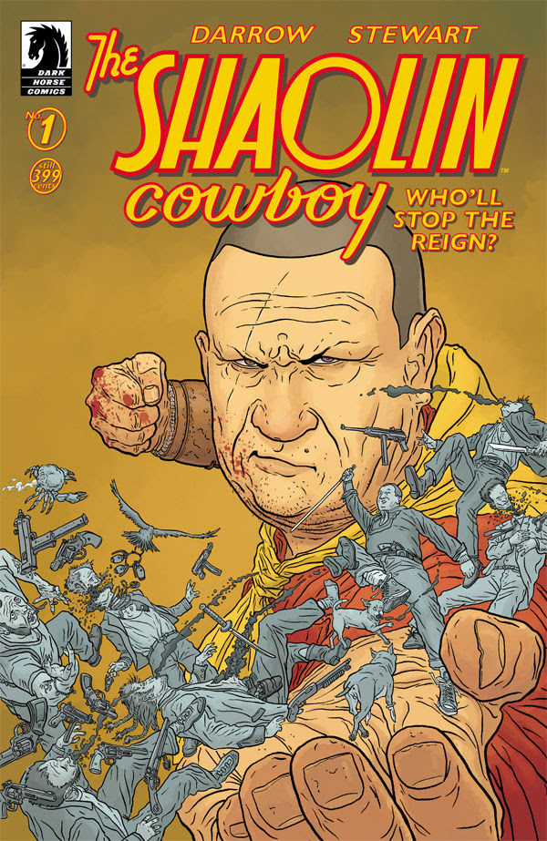 'The Shaolin Cowboy' returns courtesy of Dark Horse Comics' 'Who'll Stop the Reign?'