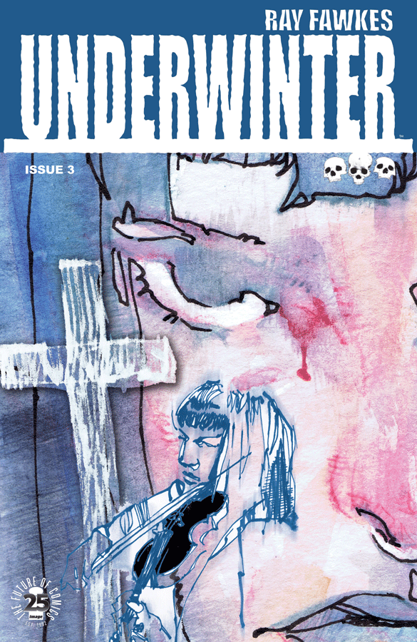 'Underwinter' #3 is evaluated in our WEEK IN REVIEW