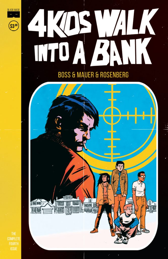 '4 Kids Walk Into a Bank' returns courtesy of Black Mask Studios