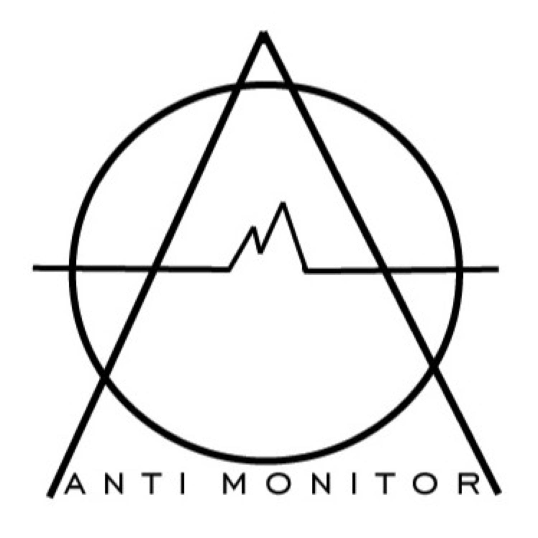ANTI-MONITOR PODCAST