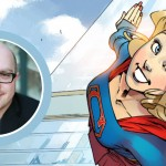 Sterling Gates On 'ADVENTURES OF SUPERGIRL' And His Celebrated History With The Maid Of Might