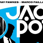 """The Art Of The Con"": Ray Fawkes Talks About His New Creator-Owned Project, 'JACKPOT!'"