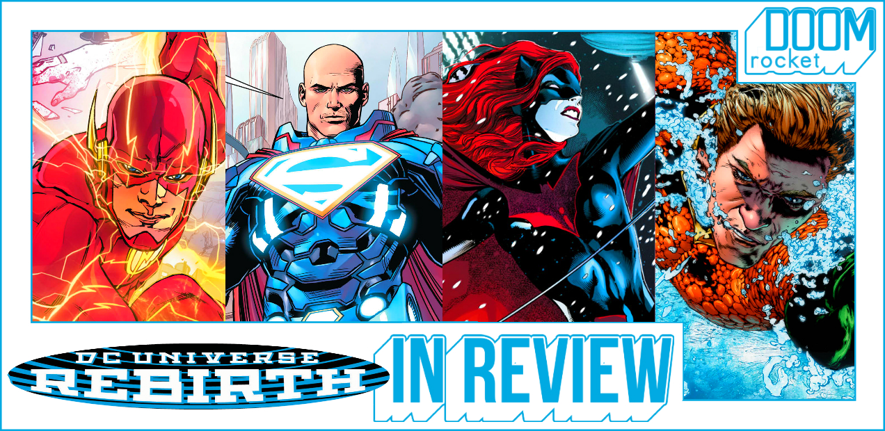 REBIRTH IN REVIEW: We Take DC's New Era Head On — HEY, KIDS! COMICS!