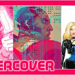 UNDERCOVER: Tula Lotay Goes Cyber-Pulp, And The Pink Ranger Rules -- HEY, KIDS! COMICS!