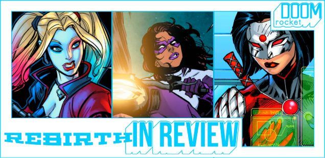 REBIRTH IN REVIEW: DC Just Can't Seem To Overcome Its 'SQUAD' Woes -- HEY, KIDS! COMICS!