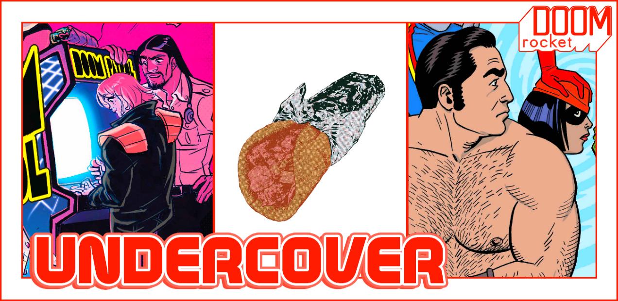 UNDERCOVER: 'DOOM PATROL' Edition, Because Reasons — HEY, KIDS! COMICS!