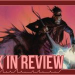 'SEVEN TO ETERNITY' #1 Is An Astonishing Debut From Remender & Opeña -- HEY, KIDS! COMICS!