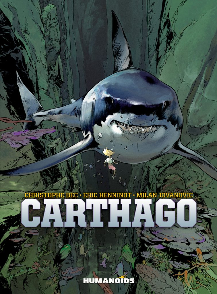 Cover to 'Carthago' courtesy of Humanoids Publishing.