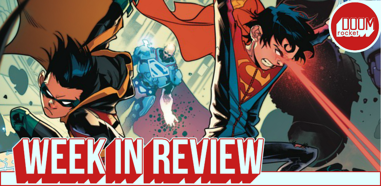 Our Week In Review assesses 'Super Sons' #2 (yay!) and 'Vampirella' #1 (eh!)
