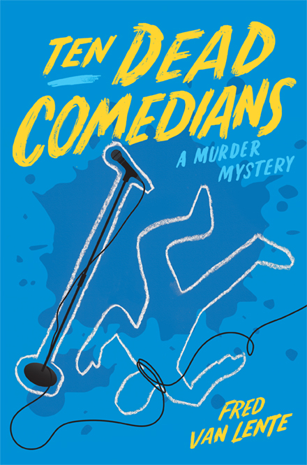 "Cover to ""Ten Dead Comedians"". Image: Quirk Books"