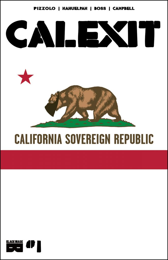 Cover to 'Calexit' #1. Art by Robert Anthony, Jr./Black Mask Studios