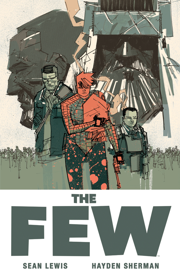 Staff Picks: 'The Few' TPB