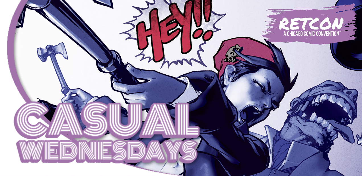 Live From RETCon — CASUAL WEDNESDAYS WITH DOOMROCKET