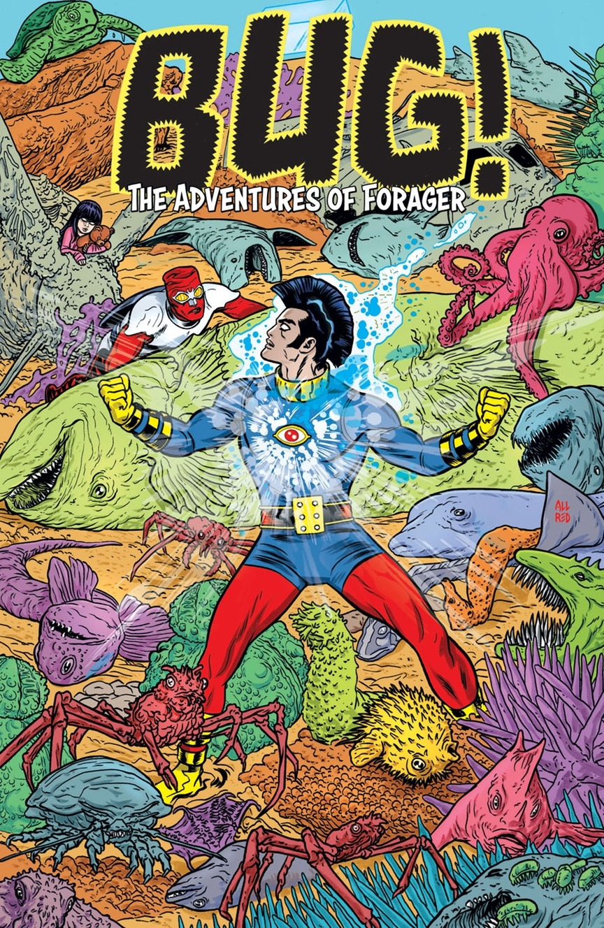 Cover to 'BUG! The Adventures of Forager' #6. Art by Michael Allred and Laura Allred/DC Comics/Young Animal