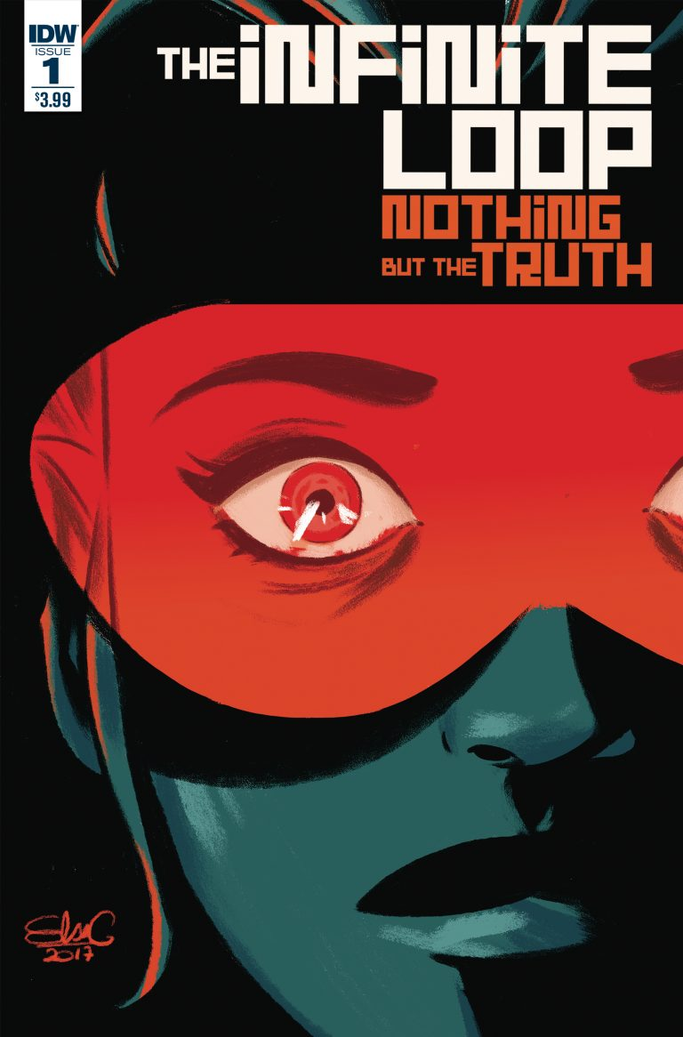 Cover to 'The Infinite Loop: Nothing But the Truth' #1. Art by Elsa Charretier/IDW Publishing
