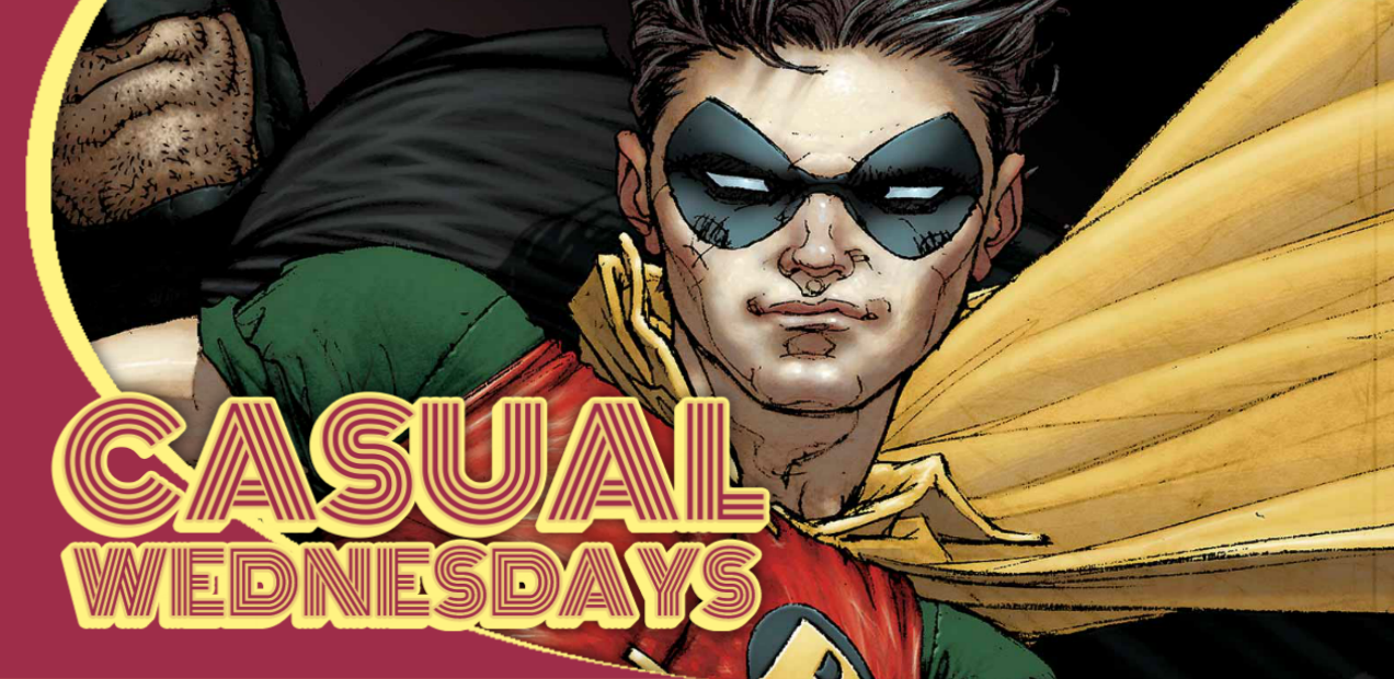Robin, the Teen Wonder — CASUAL WEDNESDAYS WITH DOOMROCKET