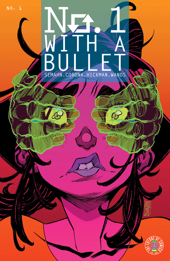 Cover to 'No. 1 With a Bullet' #1. Art by Jorge Corona and Jen Hickman/Image Comics