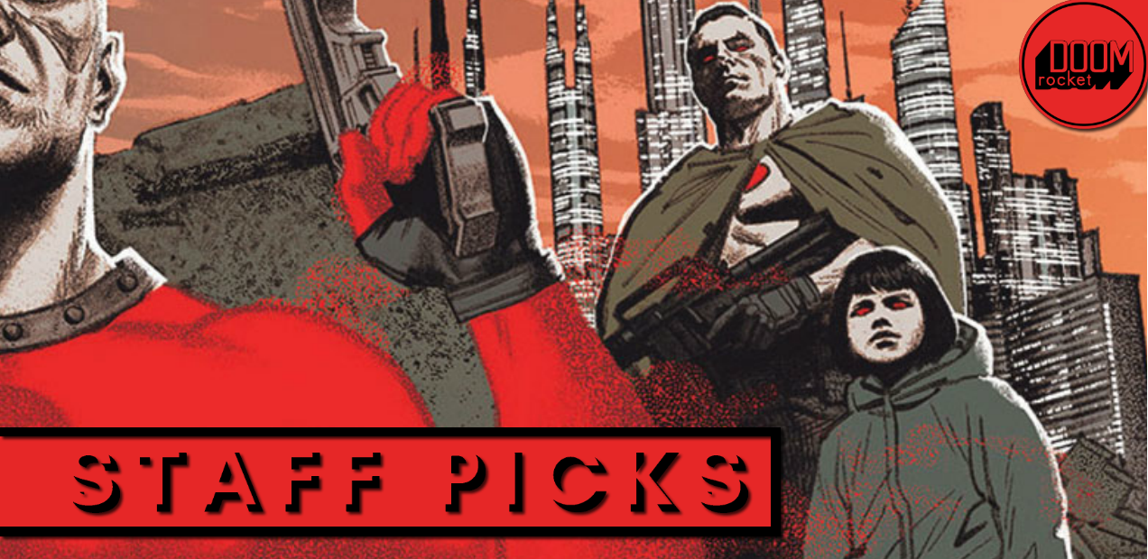 Staff Picks: Things get intense — or, rather, more intense — in 'Bloodshot Salvation' #3