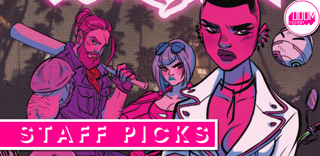 Staff Picks: 'Motor Crush' is most definitely back on its bullshit, and you can sign us up