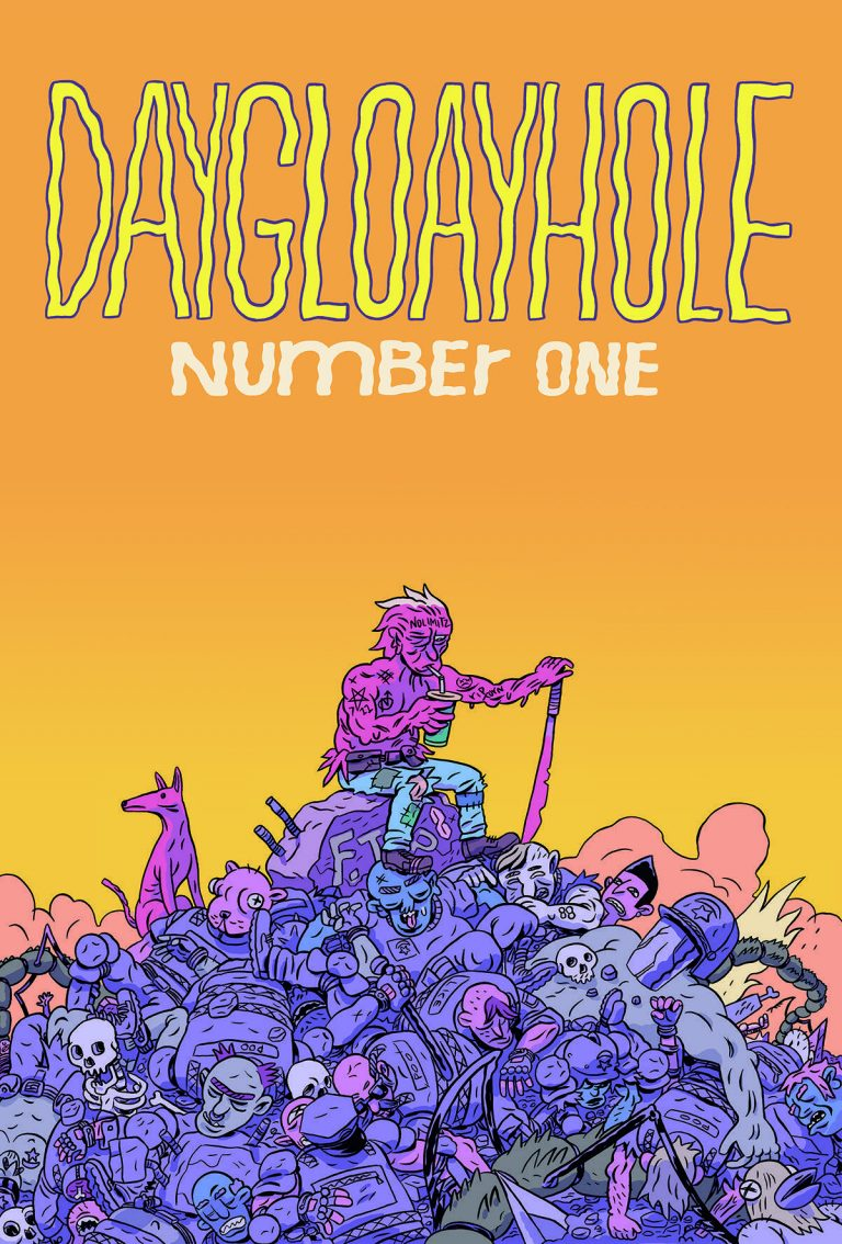 Silver Sprocket: DAYGLOAYHOLE #1 (of 4) by Ben Passmore.