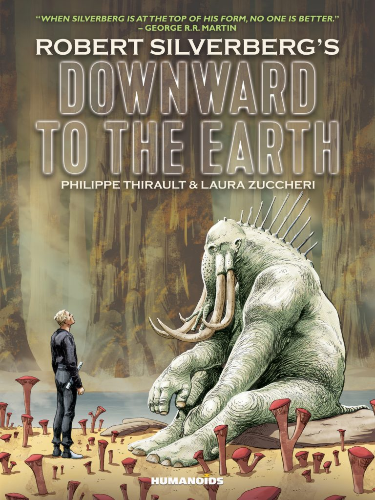 Cover to 'Downward to the Earth'. Art by Laura Zuccheri and Silvia Fabris/Humanoids