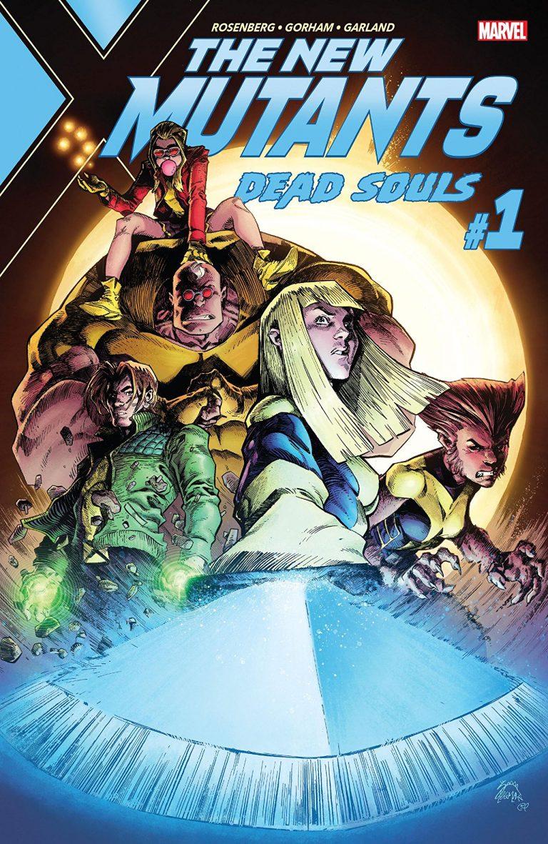 The New Mutants: Dead Souls #1 (of 6)