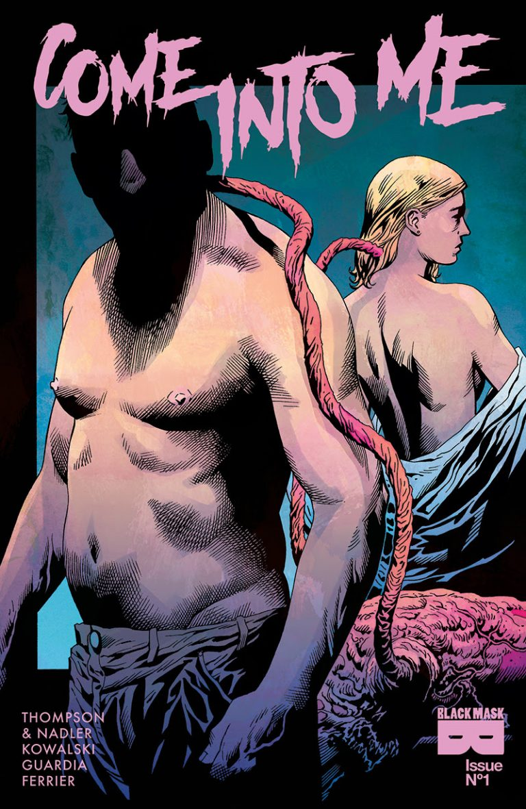 Cover to 'Come Into Me' #1. Art by Piotr Kowalski/Black Mask Studios