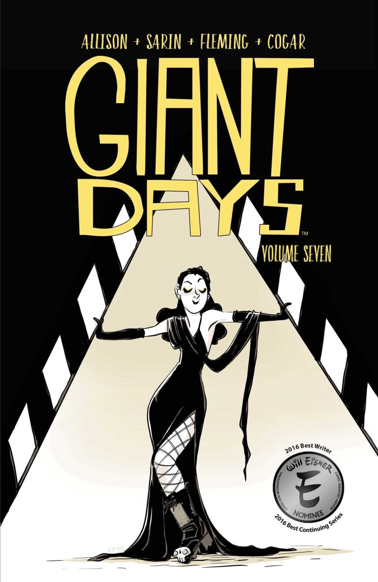 Cover to Interior pages from 'Giant Days' Vol. 7. Art by Lissa Treiman/BOOM! Box/BOOM! Studios