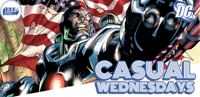 New 52 For Me, For You -- CASUAL WEDNESDAYS WITH DOOMROCKET
