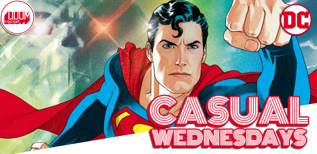 'Action Comics' #1000 Freak-out — CASUAL WEDNESDAYS WITH DOOMROCKET