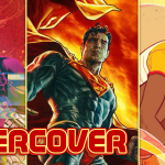 Undercover: It's an 'Action Comics' #1000 love-in, and it's freaking us out