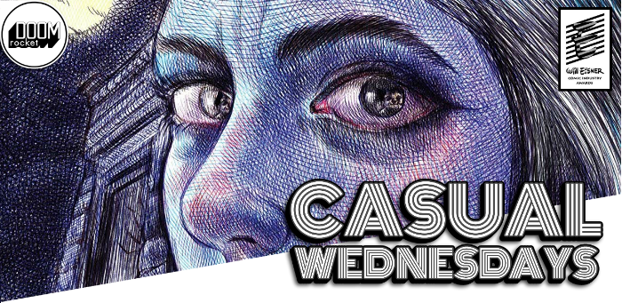 Eisner Predictions & SDCC News — CASUAL WEDNESDAYS WITH DOOMROCKET