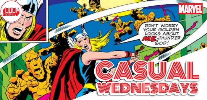 Where We Play 'What If…?' — CASUAL WEDNESDAYS WITH DOOMROCKET