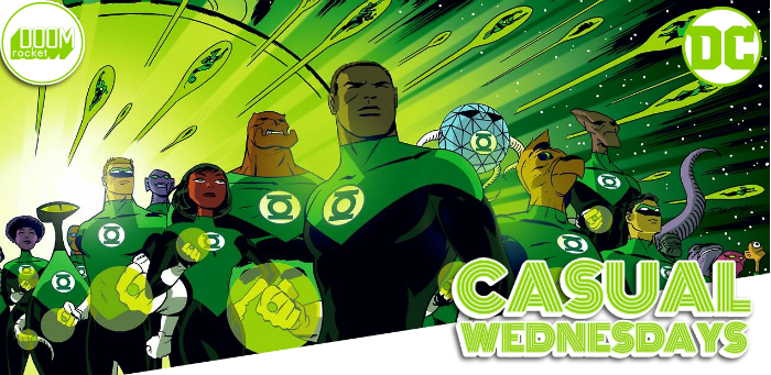 In Brightest Day, In Blackest Night — CASUAL WEDNESDAYS WITH DOOMROCKET
