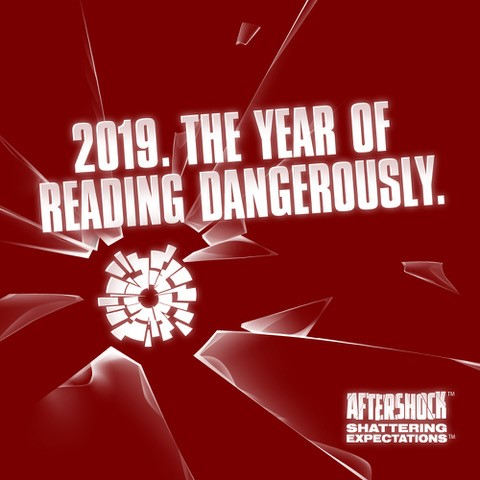 "AfterShock announces a new initiative for a new year: ""The Year of Reading Dangerously"""