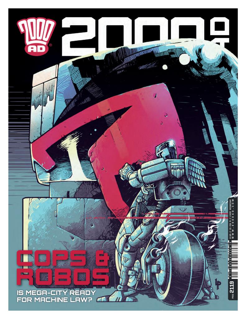 "2000 AD Prog 2119: Judge Dredd in ""Machine Law"""