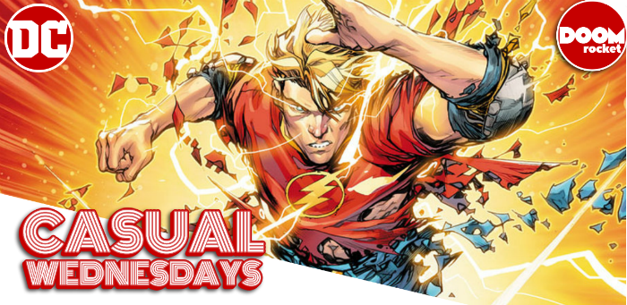 Our Daring (if Diminutive) DC May Solicits Episode — CASUAL WEDNESDAYS