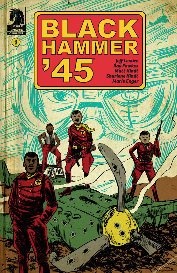'Black Hammer '45: From the World of Black Hammer' #1 Review