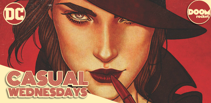 Those Jaunty July Solicits — CASUAL WEDNESDAYS