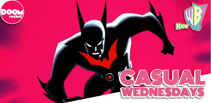 Our Unbearably Schway 'Batman Beyond' Episode — CASUAL WEDNESDAYS