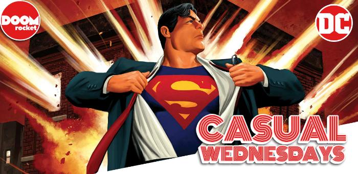 DC's Super 'Event Leviathan' — CASUAL WEDNESDAYS