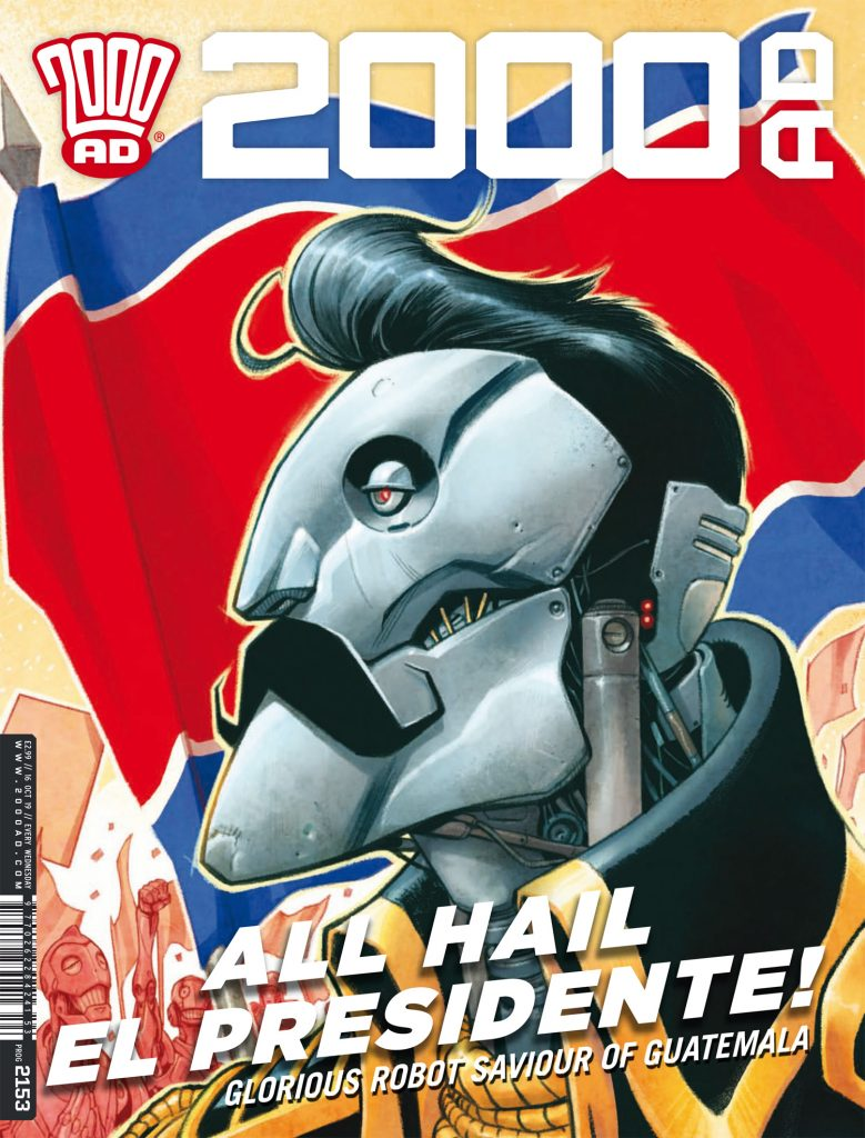 "Preview: Judge Dredd's heat-seeking mission brings him to ""Guatemala"" in '2000 AD' prog 2153"
