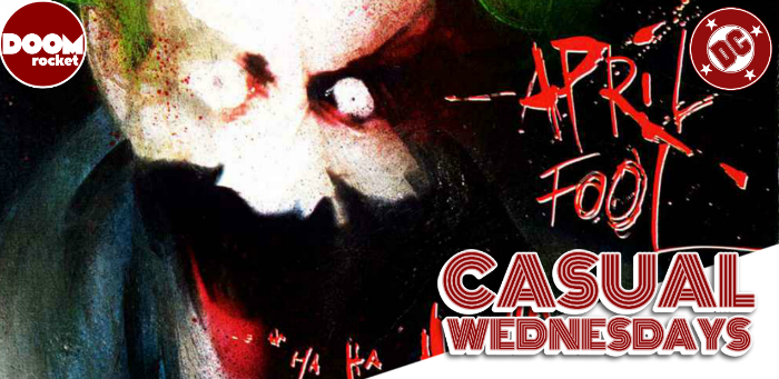 Hey, let's take a walk through 'Arkham Asylum' — CASUAL WEDNESDAYS