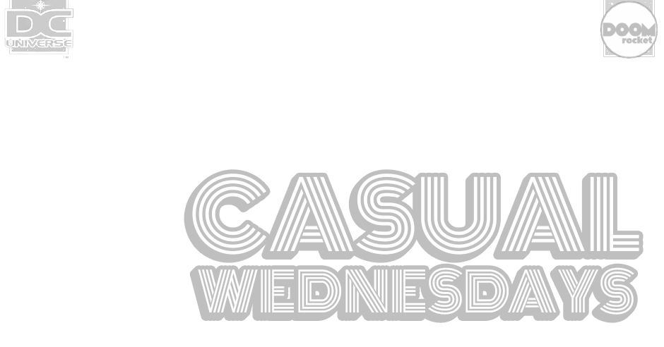'Zero Hour: Crisis in Time!' [Part 2] — CASUAL WEDNESDAYS