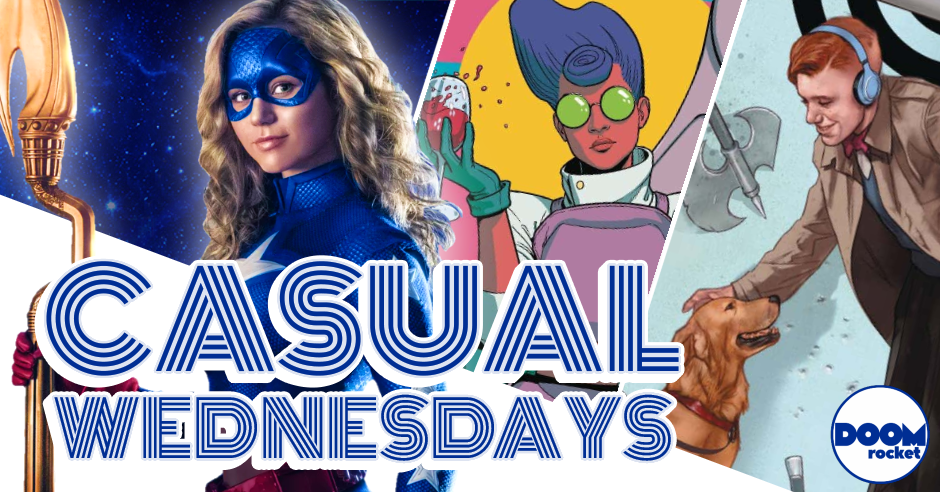 A New New Comic Book Day + DC's 'Stargirl' — CASUAL WEDNESDAYS