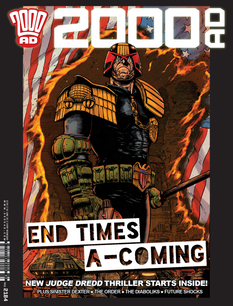 "10 things concerning Rob Williams and what ""End of Days"" means for 'Judge Dredd'"