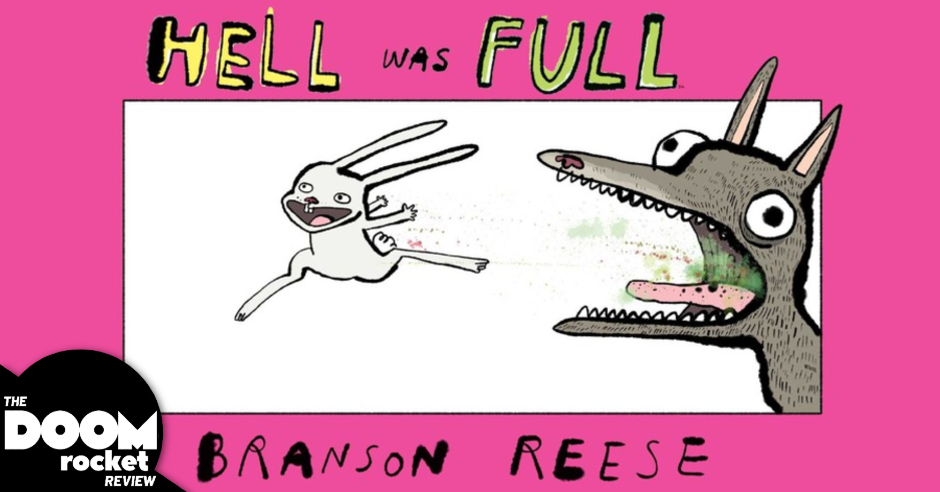 'Hell Was Full' hurdles over absurdism, soars straight at funny heaven