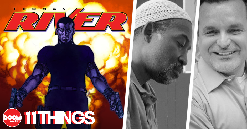 11 things concerning Brian Stelfreeze, Doug Wagner, and the blistering thrills of 'Thomas River'